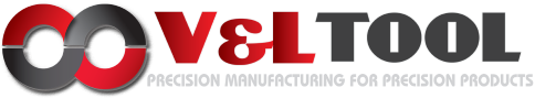 V&L Tool, LLC. Manufacturing, Assembly and Machining